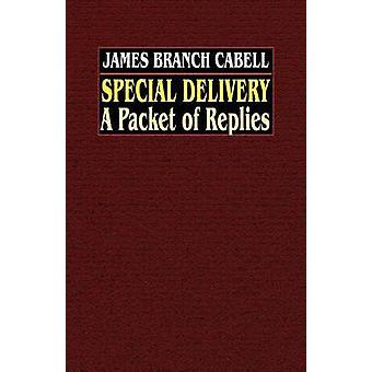 Entrega especial A pacote de respostas por Cabell & James Branch