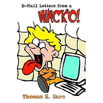E-brev från en knäppis av Sarc & Thomas H.