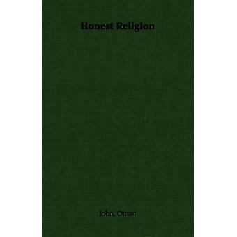 Honest Religion by Oman & John