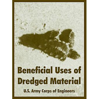 Beneficial Uses of Dredged Material by U.S. Army Corps of Engineers