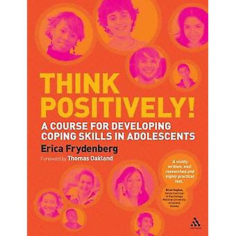 Think Positively by Frydenberg & Erica