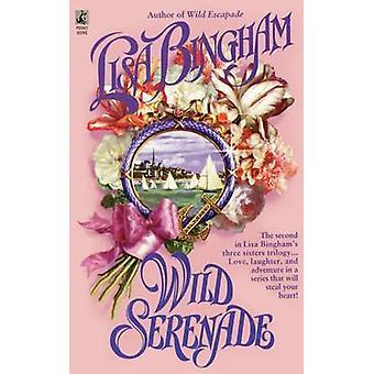 Wild Serenade by Bingham & Lisa