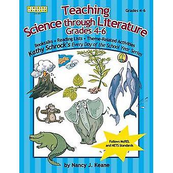 Teaching Science Through Literature Grades 46 by Keane & Nancy J.
