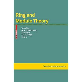Ring and Module Theory by Albu & Toma