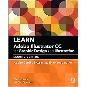 Learn Adobe Illustrator CC for Graphic Design and Illustration (2018