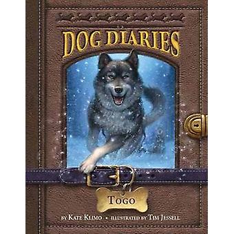 Dog Diaries #4 - Togo by Kate Klimo - 9780385373357 Book
