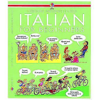 Italian for Beginners (New edition) by Angela Wilkes - John Shackell