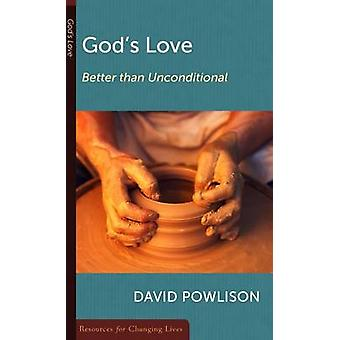 God'Love Better Than Conditional by Powlison D - 9780875526867 Book