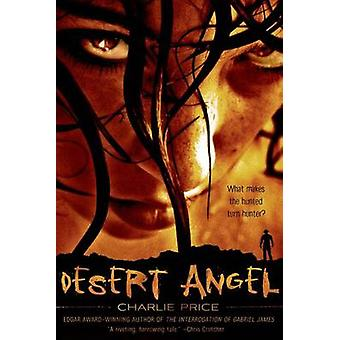 Desert Angel by Charlie Price - 9781250049957 Book