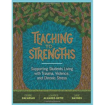Teaching to Strengths - Supporting Students Living with Trauma - Viole