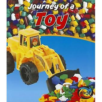 Journey of a Toy by John Malam - 9781432966126 Book