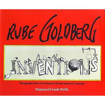 Rube Goldberg - Inventions! by Maynard Frank Wolfe - 9781451646634 Book