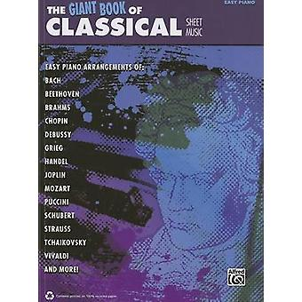 The Giant Book of Classical Piano Sheet Music - Easy Piano by Alfred P
