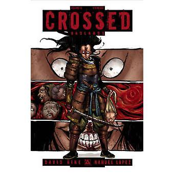 Crossed - v.13 by Nahuel Lopez - Fernando Heinz - David Hine - Justin