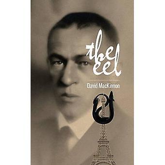 The Eel by David MacKinnon - 9781771830591 Book
