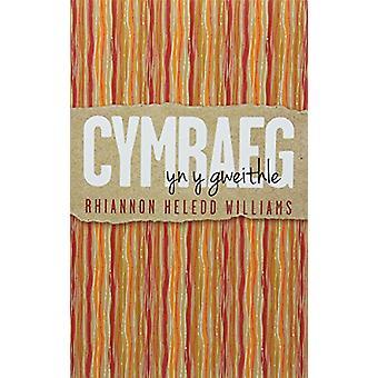 Cymraeg yn y Gweithle by Cymraeg yn y Gweithle - 9781786832764 Book