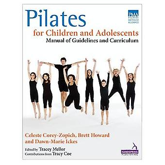 Pilates for Children and Adolescents - Manual of Guidelines and Curric