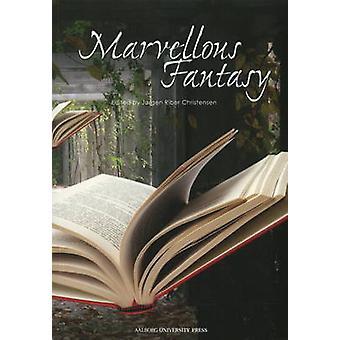 Marvellous Fantasy by J. Riber Christensen - 9788773079621 Book
