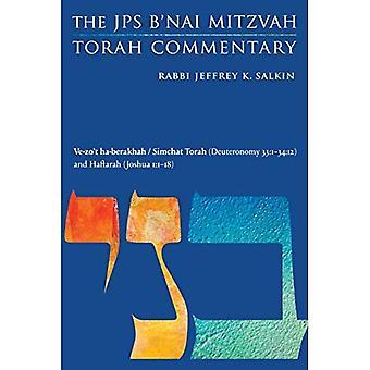 Ve-Zo't Ha-Berakhah (Deuteronomy 33:1-34:12) anda� Haftarah (Joshua 1:1-18): The JPS B'Nai Mitzvah Torah Commentary (JPS Studya� Bible)