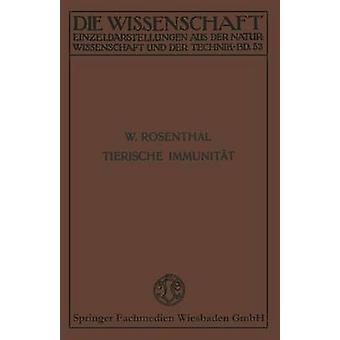 Tierische Immunitat by Rosenthal & Werner