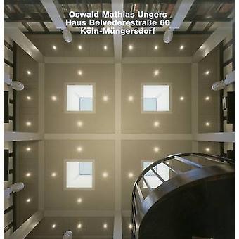 Opus 80 - Oswald Mathias Ungers - Haus Belvederestrasse 60 - Koln-Mung