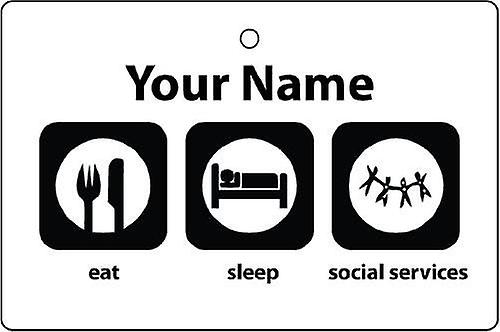 Personalised Eat Sleep Social Services Car Air Freshener