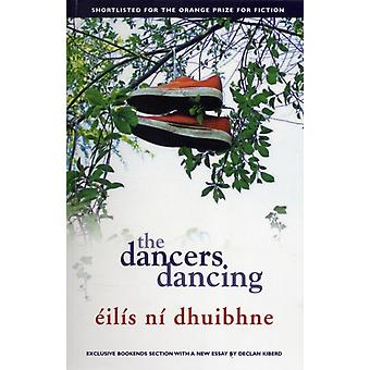 The Dancers Dancing (Paperback) by Dhuibhne Eilis Ni
