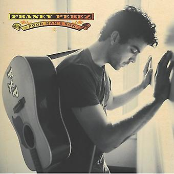 Franky Perez - Poor Man's Son [CD] USA import