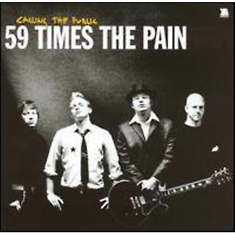59 Times the Pain - Calling the Public [CD] USA import