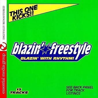 Blazin ' Freestyle: Blazin ' z Rhythm-This jeden Ki - Blazin ' Freestyle: Blazin ' z importu z USA Rhythm-This jeden Ki [CD]