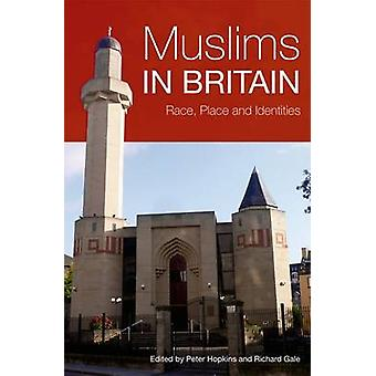 Muslims in Britain by Peter Hopkins & Richard Gale