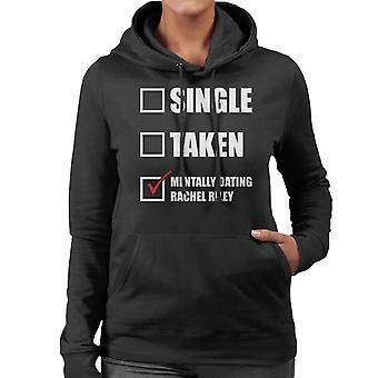 Mentally Dating Rachel Riley Women's Hooded Sweatshirt