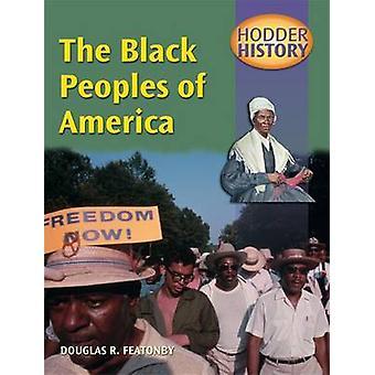 Hodder historie - The Black folk of America (Mainstream-ed) af Dougl