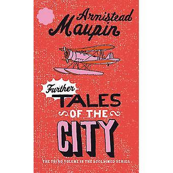 Ytterligere Tales av byen ved skrev - 9780552998789 bok