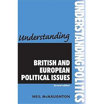 Understanding British and European Political Issues (2nd Revised edit