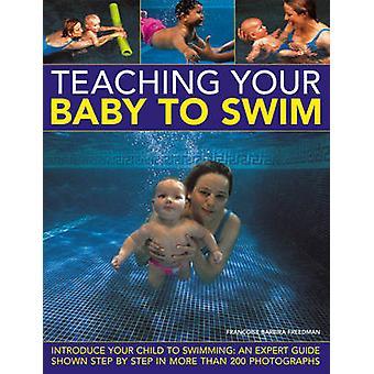 Enseigner à votre bébé pour nager - initiez votre enfant à la natation - un Exp