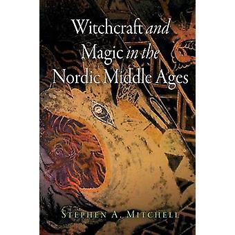 Hekseri og magi i nordiske middelalderen av Stephen A. Mitchell