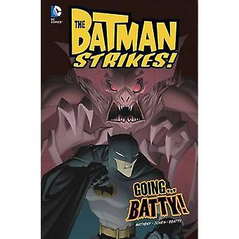 Kommer... Batty! av Bill Matheny - Christopher Jones - Terry Beatty - H