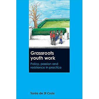 Base juvenil trabajo - política de - pasión y resistencia en la práctica por