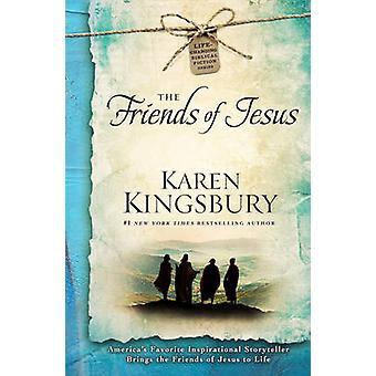 The Friends of Jesus by Karen Kingsbury - 9781476707396 Book