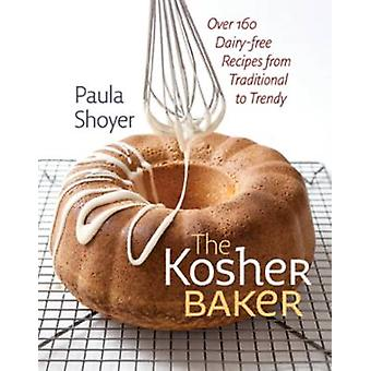 The Kosher Baker - Over 160 Dairy-Free Recipes from Traditional to Tre