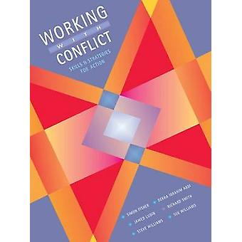 Working with Conflict - Skills and Strategies for Action by Simon Fish