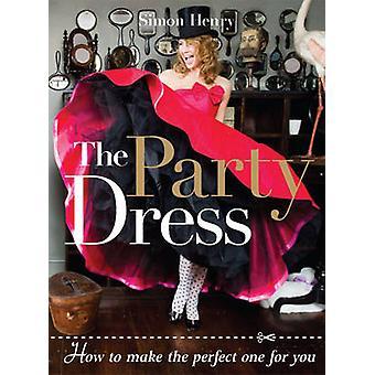 La robe de partie - comment faire le parfait pour vous par Henri Simon-