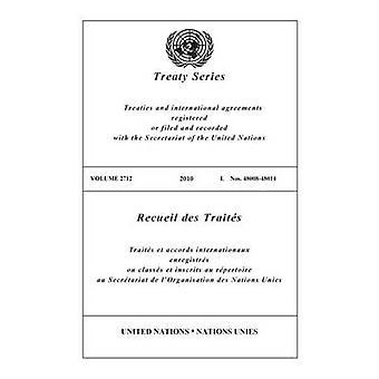 Recueil des traités des Nations Unies par l'organisation des Nations Unies - bureau des affaires juridiques