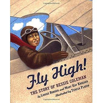 Flyga högt! Historien om Bessie Coleman