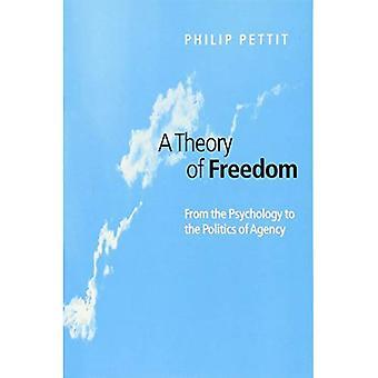 Une théorie de la liberté - de la psychologie à la politique de l'Agence