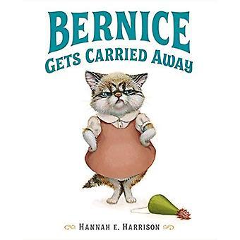 Bernice Gets Carried Away