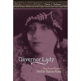 Gouverneur de Lady: The Life and Times of Nellie Tayloe Ross