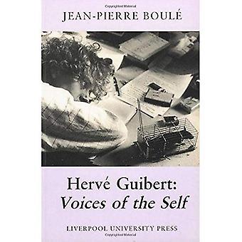 Hervé Guibert: Voix de soi