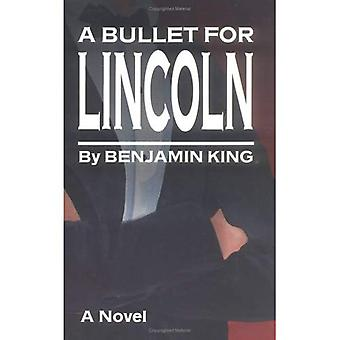 A Bullet for Lincoln
